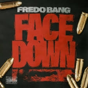 Fredo Bang - Face Down